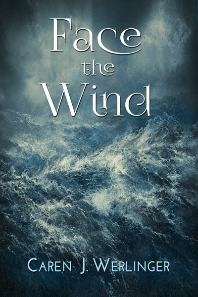 Face the Wind by Caren Werlinger