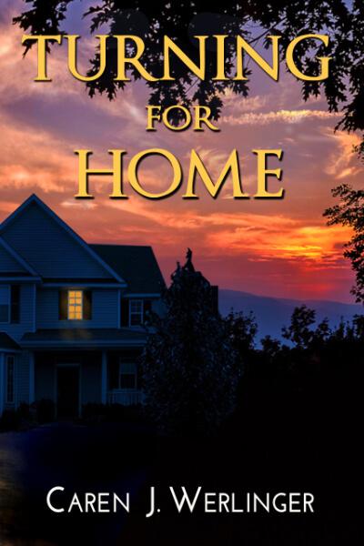Turning Home by Caren Werlinger