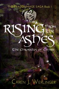 Rising From The Ashes by Caren Werlinger