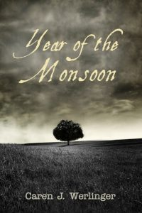 The Year of the Monsoon by Caren Werlinger
