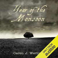 Year of the Monsoon by Caren Werlinger